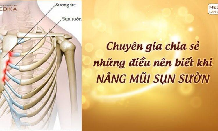 Chuyên gia chia sẻ những điều nên biết khi nâng mũi bằng sụn sườn - Nangmuislinedep.com.vn