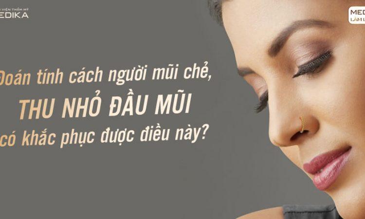 Thu nhỏ đầu mũi có khắc phục được mũi chẻ? - Nangmuislinedep.com.vn