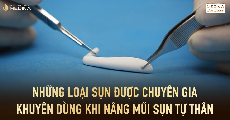 Những loại sụn chuyên gia khuyên dùng nâng mũi bằng sụn tự thân - Nangmuislinedep.com.vn