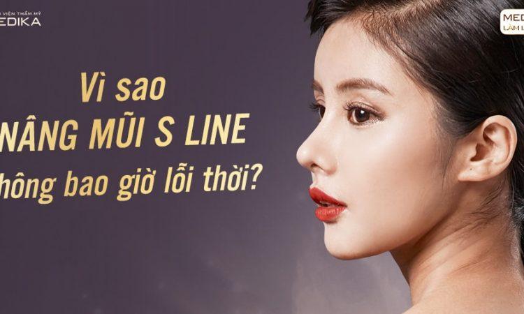 Vì sao nâng mũi S line không bao giờ lỗi thời? - Ở Nangmuislinedep.com.vn