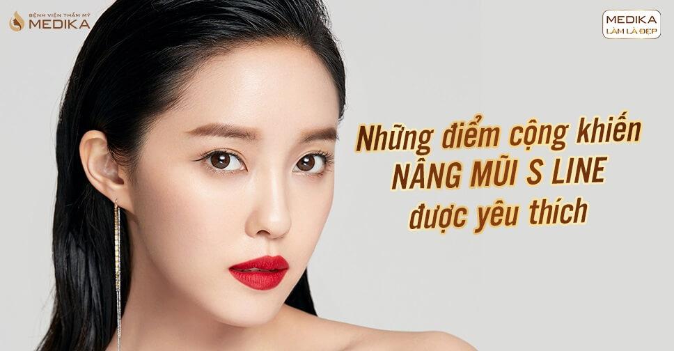 Những điểm cộng khiến nâng mũi S line được yêu thích tại Nangmuislinedep.com.vn