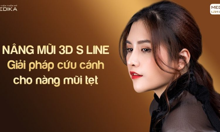 Nâng mũi 3D s line - Giải pháp cứu cánh cho nàng mũi tẹt tại Nangmuislinedep.com.vn
