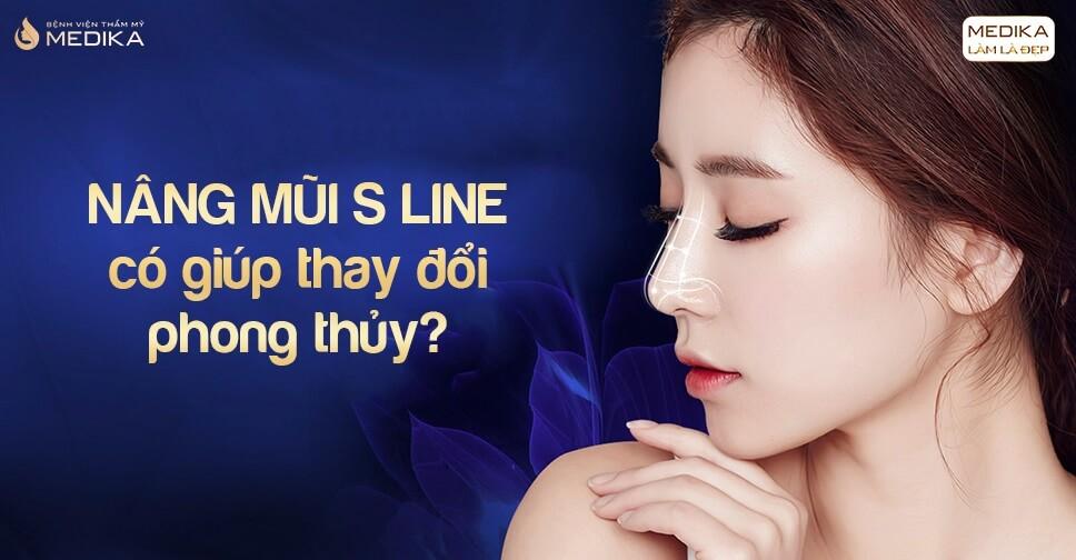 Nâng mũi S line có giúp thay đổi phong thủy tại Nangmuislinedep.com.vn?