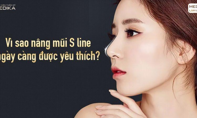 Vì sao nâng mũi S line ngày càng được yêu thích từ Nangmuislinedep.com.vn?